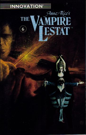 Anne Rice's the Vampire Lestat 6-A by Innovation