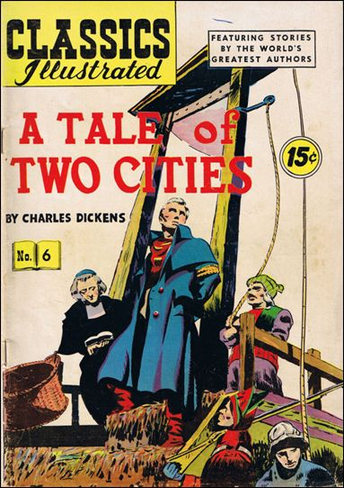 Classic Comics/Classics Illustrated 6-I by Gilberton