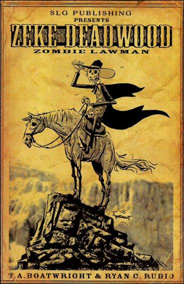 Zeke Deadwood: Zombie Lawman 1-A by Slave Labor Graphics (SLG) Publishing