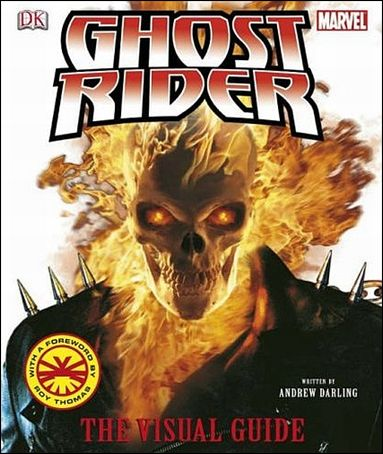 Ghost Rider: The Visual Guide 1-A by DK Publishing