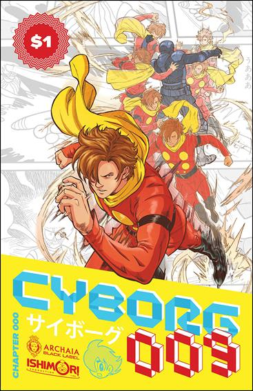 Cyborg 009: Chapter 000 One-Shot-A by Archaia Black Label