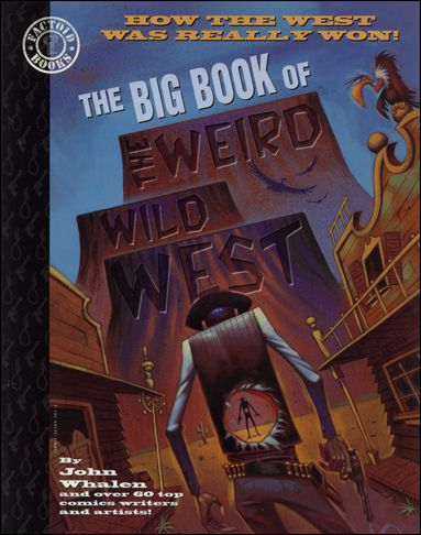 Big Book of the Weird Wild West 1-A by Paradox