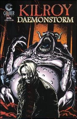 Kilroy: Daemonstorm 1-A by Caliber