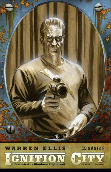 Warren Ellis' Ignition City 2-C by Avatar Press