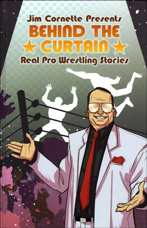 Jim Cornette Presents: Behind the Curtain - Real Pro Wrestling Stories nn-A