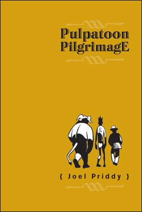 Pulpatoon Pilgrimage  1-A by AdHouse Books