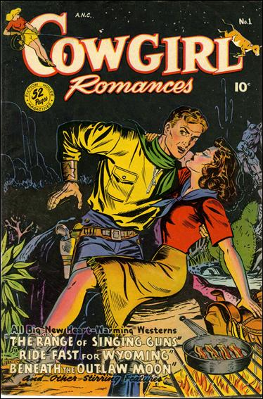 Cowgirl Romances (1950) [Fiction House] 1-A by Fiction House Magazines