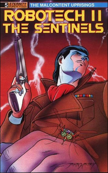 Robotech II: The Sentinels The Malcontent Uprisings 5-A by Eternity