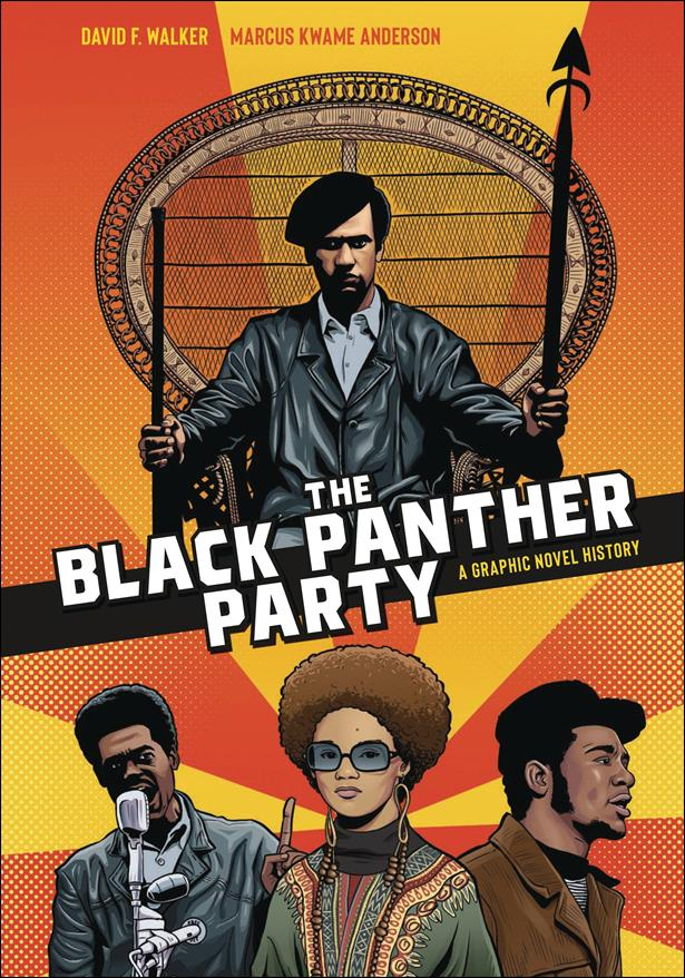 Black Panther Party: A Graphic Novel History nn-A by Ten Speed Press