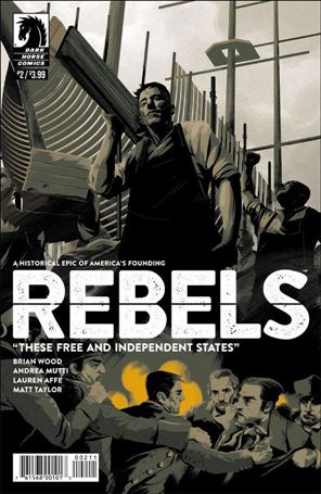 Rebels: These Free and Independent States 2-A