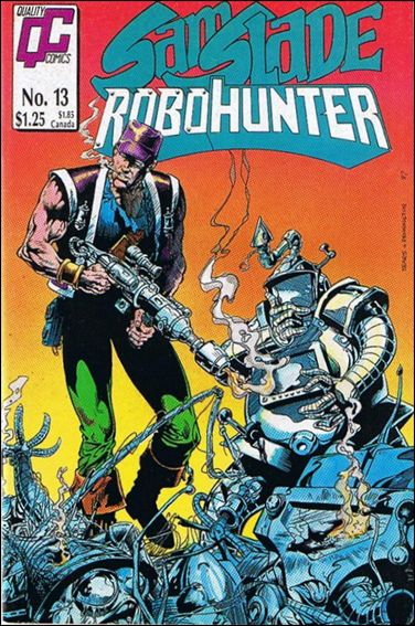Sam Slade Robo Hunter 13-A by Quality Comics