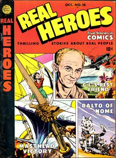 Real Heroes (1941) 16-A by Parents' Magazine Institute