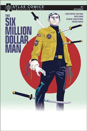 Six Million Dollar Man (2019) 1-J