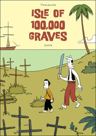 Isle of 100,000 Graves nn-A by Fantagraphics