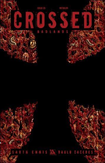 Crossed: Badlands 25-K by Avatar Press