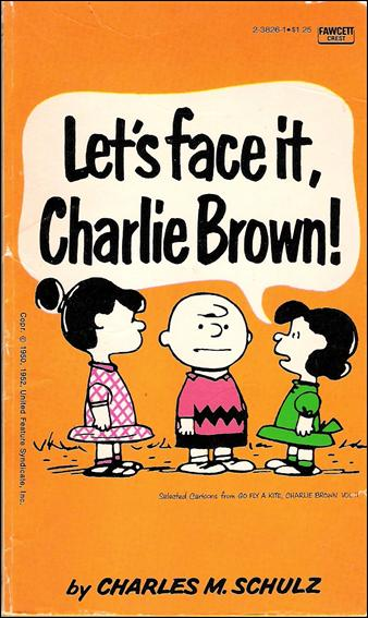 Let's Face it, Charlie Brown! 1-B by Fawcett