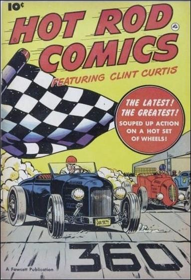 Hot Rod Comics Featuring Clint Curtis 1-A by Fawcett