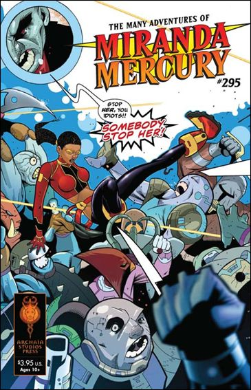 Many Adventures of Miranda Mercury 295-A by Archaia Studios Press