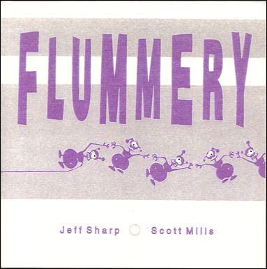 Flummery 1-A by Jeff Sharp & Scott Mills