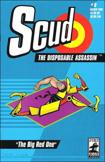 Scud: The Disposable Assassin 6-A by Fireman