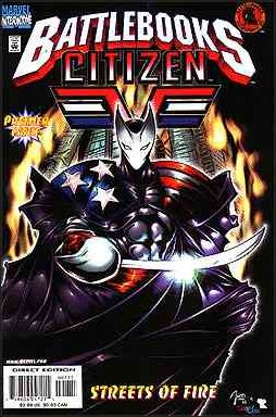Citizen V Battlebook: Streets of Fire 1-A by Marvel