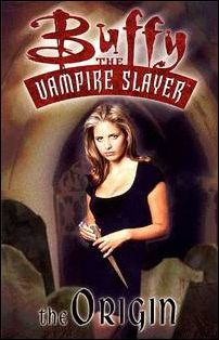 Buffy the Vampire Slayer: The Origin nn-A by Dark Horse