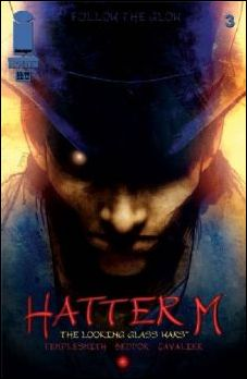 Looking Glass Wars: Hatter M 3-A by Image